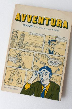 Adventura: a Beginner's Course in Italian by Cooper Paul; Et Al ISBN: 9780563106715