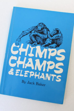 Chimps Champs and Elephants: In the Making of a Zoo by Baker Jack ISBN: 9781870910002
