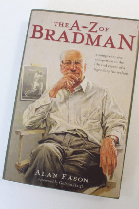 The A Z of Bradman: A Comprehensive Companion to the Life and Career of a Legendary Australian by Eason Alan ISBN: 9781921372162