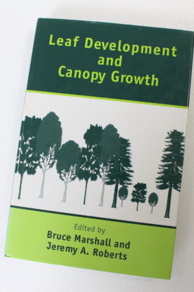 Leaf Development and Canopy Growth (Biological Sciences Series) by Bruce Marshall Jeremy A. Roberts)  ISBN: 9781841270449