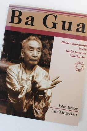 Ba Gua: Hidden Knowledge in the Taoist Internal Martial Art by Bracy John ISBN: 9781556432767