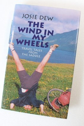 The Wind in My Wheels: Travel Tales from the Saddle by Dew Josie ISBN: 9780356206585