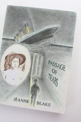 Passage of Tears by Jeanne Blake ISBN: 9780957121638