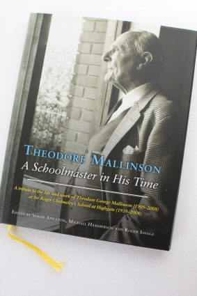 Theodore Mallinson: A Schoolmaster in His Time by Appleton Simon ISBN: 9781906507442
