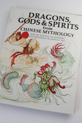 Dragons Gods and Spirits from Chinese Mythology by Tao Tao Liu ISBN: 9780856540394