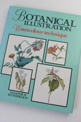 BOTANICAL ILLUSTRATION Watercolour Technique  by  Eleanor B. Wunderlich ISBN: 9780289800621