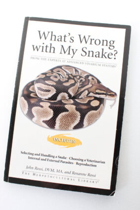 What's Wrong With My Snake (Advanced Vivarium Systems)  ISBN: 9781882770847
