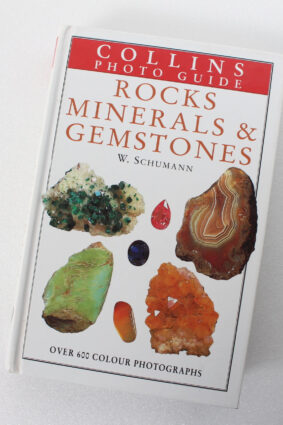 Collins Photo Guide: Rocks Minerals and Gemstones (Collins Photo Guides) by Walter Schumann ISBN: 9780002199094