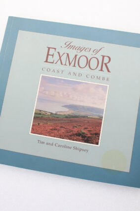 Images of Exmoor by Tim Shipsey Caroline Shipsey ISBN: 9780861834051