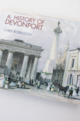 A History of Devonport by Chris Robinson ISBN: 9780954348090