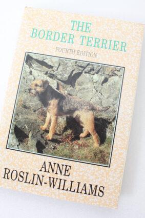 The Border Terrier by Anne Roslin-Williams ISBN: 9780952409557