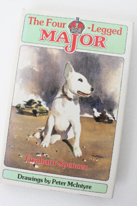 The Four-Legged Major by Graham Spencer Peter McIntyre ISBN: 9781869340094