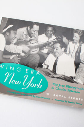 Swing Era New York: The Jazz Photographs of Charles Peterson by W. Royal Stokes  ISBN: 9781566394642