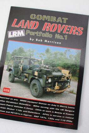 Combat Land Rovers Portfolio No. 1 by R.M. Clarke ISBN: 9781855206045