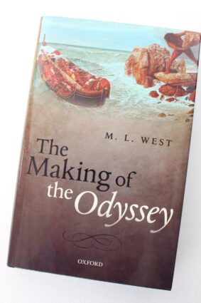 The Making of the Odyssey by The late M. L. West OM ISBN: 9780198718369