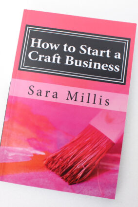 How to Start a Craft Business: 30 steps to start your business the right way  ISBN: 9781977969538