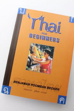 Thai for Beginners by Benjawan Poomsan Becker ISBN: 9781887521000