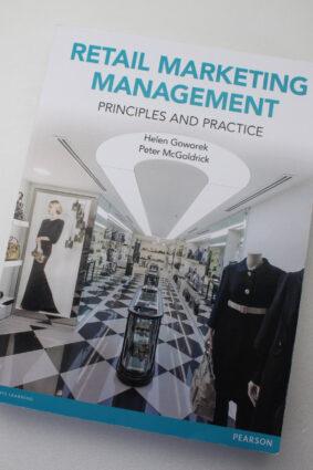 Retail Marketing Management: Principles & Practice by Helen Goworek ISBN: 9780273758747