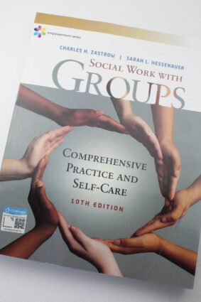 Empowerment Series: Social Work with Groups: Comprehensive Practice and Self-Care  ISBN: 9781337567916