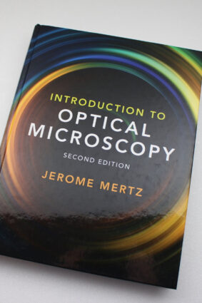 Introduction to Optical Microscopy by Jerome Mertz ISBN: 9781108428309