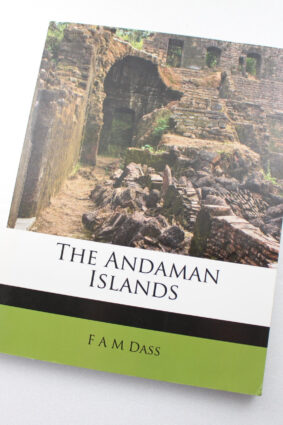The Andaman Islands by F A M Dass ISBN: 9781175397997