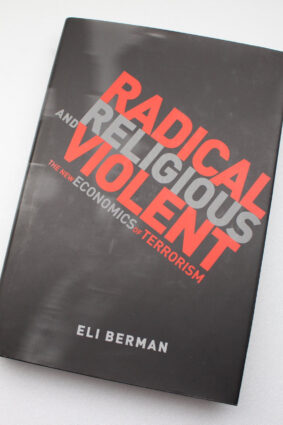 Radical Religious and Violent: The New Economics of Terrorism (MIT Press)  ISBN: 9780262026406
