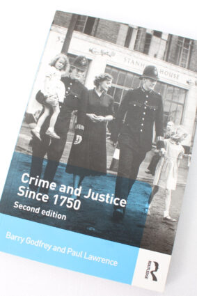 Crime and Justice since 1750 by Barry Godfrey Paul Lawrence ISBN: 9780415708562