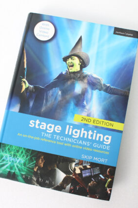 Stage Lighting: The Technicians' Guide: An On-the-job Reference Tool with Online Video Resources  ISBN: 9781474212700