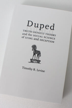 Duped: Truth-Default Theory and the Social Science of Lying and Deception  ISBN: 9780817359683